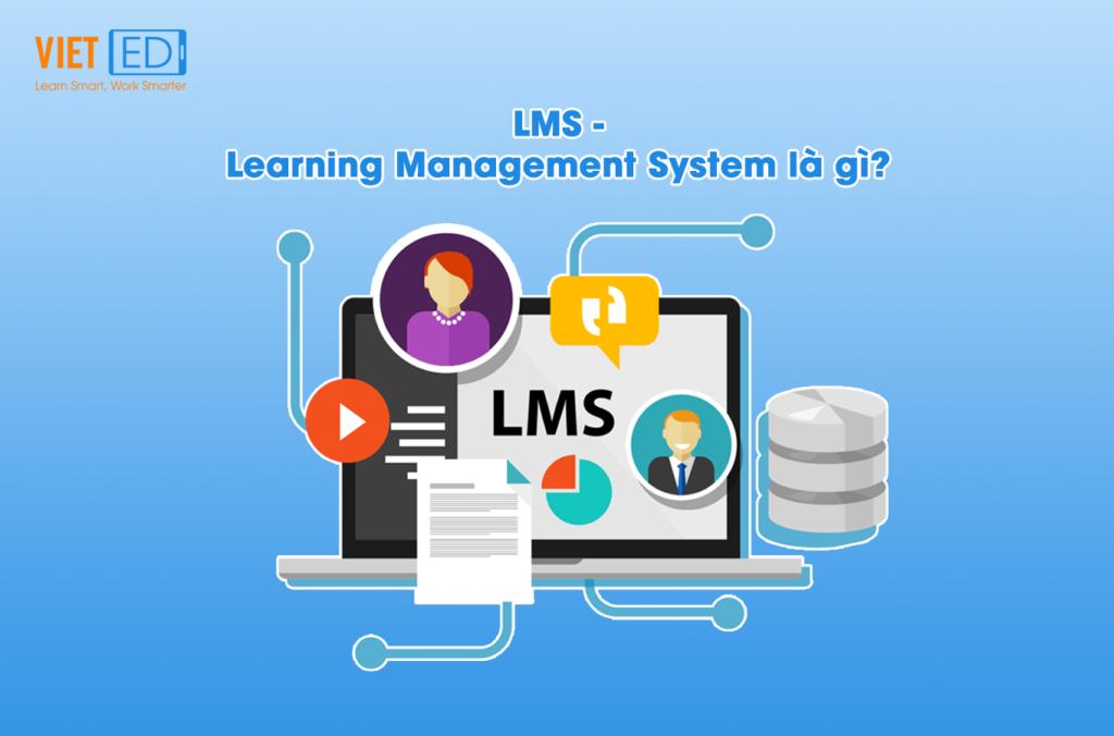 LMS - Learning Management System là gì?