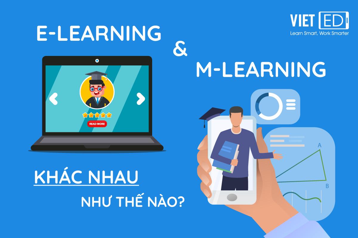 E-learning và M-learning khác nhau như thế nào?