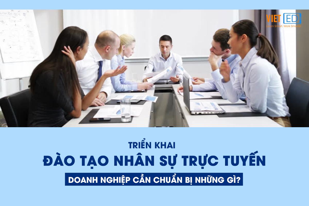 Dao-tao-nhan-su-truc-tuyen-doanh-nghiep-can-chuan-bi-nhung-gi?
