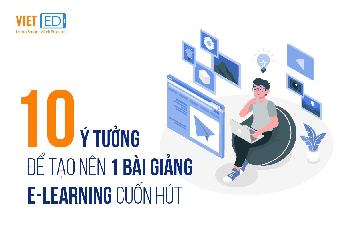 10-y-tuong-tao-nen-1-bai-giang-e-learning-cuon-hut